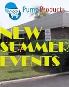 PUMP PRODUCTS ANNOUNCES NEW SUMMER EVENTS